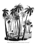 """What I hate about trees is they're always in the way!"" - New Yorker Cartoon Premium Giclee Print by Claude Smith"