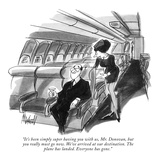 """It's been simply super having you with us, Mr. Donovan, but you really mu…"" - New Yorker Cartoon Premium Giclee Print by Kenneth Mahood"