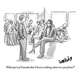 """What part of Canada that I know nothing about are you from"" - New Yorker Cartoon Premium Giclee Print by Liam Walsh"