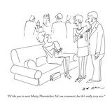 """I'd like you to meet Marty Thorndecker. He's an economist, but he's reall…"" - New Yorker Cartoon Premium Giclee Print by Ed Arno"