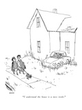 """I understand the house is a mess inside."" - New Yorker Cartoon Premium Giclee Print by George Booth"