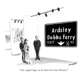 """The original hangs on the New York State Thruway."" - New Yorker Cartoon Premium Giclee Print by Peter Porges"