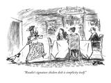 """Rosalie's signature chicken dish is simplicity itself."" - New Yorker Cartoon Premium Giclee Print by Robert Weber"