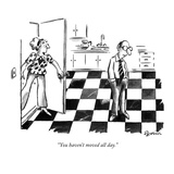 """You haven't moved all day."" - New Yorker Cartoon Premium Giclee Print by Eldon Dedini"