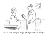 """These won't cure your allergy, but they'll send it a message."" - New Yorker Cartoon Premium Giclee Print by Mike Twohy"