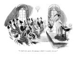 """I shall now quote the passages which I consider obscene."" - New Yorker Cartoon Premium Giclee Print by Helen E. Hokinson"