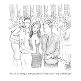 """No, I'm not trying to make you jealous. I really want to sleep with this …"" - New Yorker Cartoon Premium Giclee Print by Paul Noth"