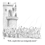 &quot;O.K., maybe that was inelegantly stated.&quot; - New Yorker Cartoon Premium Giclee Print by Paul Noth