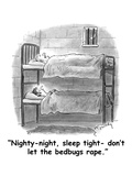 """Nighty-night, sleep tight- don't let the bedbugs rape."" - Cartoon Regular Giclee Print by Mike Twohy"