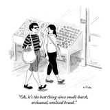 """""""Oh, it's the best thing since small-batch, artisanal, unsliced bread."""" - New Yorker Cartoon Premium Giclee Print by Emily Flake"""