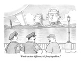 """Until we hear different, it's Jersey's problem."" - New Yorker Cartoon Premium Giclee Print by David Borchart"