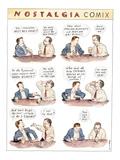 Nostalgia Comix - New Yorker Cartoon Premium Giclee Print by Barry Blitt