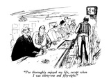 """I've thoroughly enjoyed my life, except when I was thirty-one and fifty-e…"" - New Yorker Cartoon Premium Giclee Print by Joseph Mirachi"
