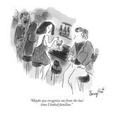 """Maybe you recognize me from the last time I looked familiar."" - New Yorker Cartoon Premium Giclee Print by Larry Hat"