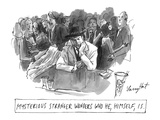 Mysterious stranger wonders who he, himself, is. - New Yorker Cartoon Premium Giclee Print by Larry Hat