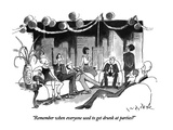 """Remember when everyone use to get drunk at parties"" - New Yorker Cartoon Premium Giclee Print by W.B. Park"