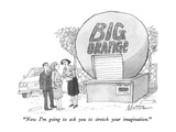 """Now I'm going to ask you to stretch your imagination."" - New Yorker Cartoon Premium Giclee Print by Rip Matteson"