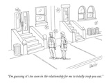 """I'm guessing it's too soon in the relationship for me to totally creep yo…"" - New Yorker Cartoon Premium Giclee Print by Eric Lewis"