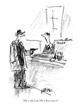 """This is who I am. This is how I earn it."" - New Yorker Cartoon Premium Giclee Print by Robert Weber"