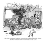 """That metallic grinding means her throwout bearings are shot.  She's backf…"" - New Yorker Cartoon Premium Giclee Print by George Booth"
