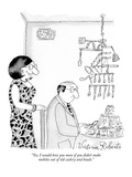 """Yes, I would love you more if you didn't make mobiles out of old cutlery …"" - New Yorker Cartoon Premium Giclee Print by Victoria Roberts"