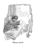 """Welcome aboard!"" - New Yorker Cartoon Premium Giclee Print by Gahan Wilson"