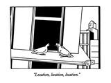 """Location, location, location."" - New Yorker Cartoon Premium Giclee Print by Bruce Eric Kaplan"