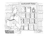 A bottle of liquor sits on the shelf labeled 'Staff Picks' in a book store… - New Yorker Cartoon Premium Giclee Print by Gahan Wilson