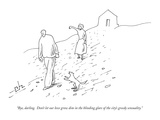 """Bye, darling.  Don't let our love grow dim in the blinding glare of the c…"" - New Yorker Cartoon Premium Giclee Print by Erik Hilgerdt"