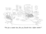 """I'm just a number here, like you, Caswell—but a higher number."" - New Yorker Cartoon Premium Giclee Print by Dean Vietor"