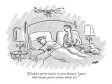 """I found a porno movie in your drawer. I guess that means you're curious a…"" - New Yorker Cartoon Premium Giclee Print by Kim Warp"