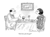 """Hold that afterthought!"" - New Yorker Cartoon Premium Giclee Print by Victoria Roberts"