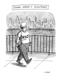 Donna Karan's Nightmare - New Yorker Cartoon Premium Giclee Print by Roz Chast