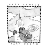 Part Legend, Part Dream - New Yorker Cartoon Premium Giclee Print by Wayne Bressler