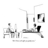 """Mr. Tilson will suffer you gladly now."" - New Yorker Cartoon Premium Giclee Print by John Caldwell"