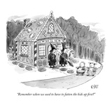 """Remember when we used to have to fatten the kids up first"" - New Yorker Cartoon Premium Giclee Print by Christopher Weyant"