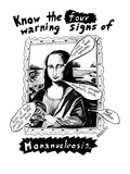 Know the four warning signs of Monanucleosis. - New Yorker Cartoon Premium Giclee Print by Stephanie Skalisky