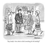 """Say, buddy—how about a little something for the landing"" - New Yorker Cartoon Giclee Print by C. Covert Darbyshire"