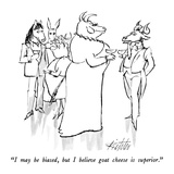 """I may be biased, but I believe goat cheese is superior."" - New Yorker Cartoon Premium Giclee Print by Mischa Richter"