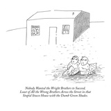 Nobody Wanted the Wright Brothers to Succeed, Least of All the Wrong Broth… - New Yorker Cartoon Premium Giclee Print by Erik Hilgerdt