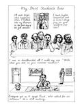 My Best Students Ever - New Yorker Cartoon Giclee Print by Huguette Martel