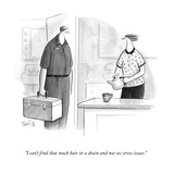 """I can't find that much hair in a drain and not see stress issues."" - New Yorker Cartoon Premium Giclee Print by Julia Suits"