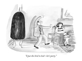 """I put the bird to bed—let's party."" - New Yorker Cartoon Premium Giclee Print by Victoria Roberts"