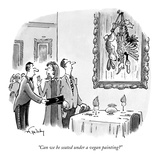 """Can we be seated under a vegan painting"" - New Yorker Cartoon Premium Giclee Print by Mike Twohy"