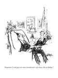 """Sometimes I wish you were more incandescent—you know, like an Italian."" - New Yorker Cartoon Premium Giclee Print by Robert Weber"