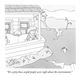 """""""It's a pity those awful people were right about the environment."""" - New Yorker Cartoon Giclee Print by Gahan Wilson"""