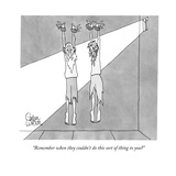 """""""Remember when they couldn't do this sort of thing to you"""" - New Yorker Cartoon Giclee Print by Gahan Wilson"""