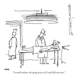 """I would embrace the aging process if I could lift my arms."" - New Yorker Cartoon Premium Giclee Print by George Booth"