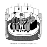 """Thanks for the advice, Dr. Phil. I'll take it from here."" - New Yorker Cartoon Reproduction giclée Premium par J.C. Duffy"