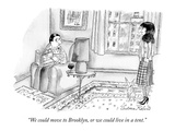 """We could move to Brooklyn, or we could live in a tent."" - New Yorker Cartoon Premium Giclee Print by Victoria Roberts"